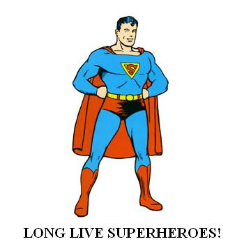Long Live Superheroes!