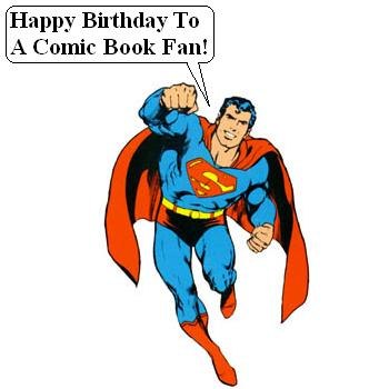 Happy Birthday To A Comic Fan