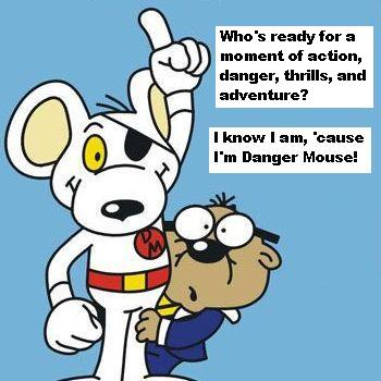 Danger Mouse Fun!