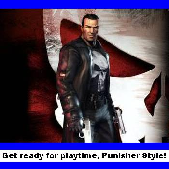 Punisher's Ready For Playtime