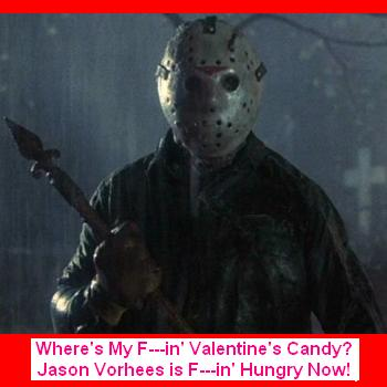 Jason Wants Valentine's Candy