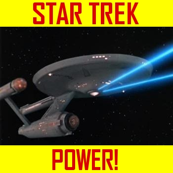 Star Trek Power!