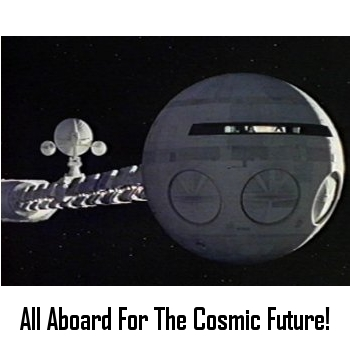 All Aboard For The Cosmic Future!