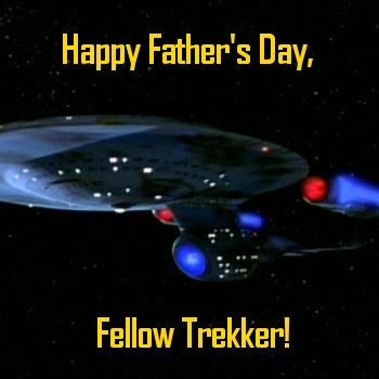Father's Day For A Trekker