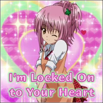 Locked On to Your Heart