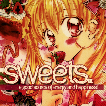 Sweets. :)