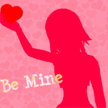 Be Mine?