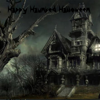 Happy Haunted Halloween!