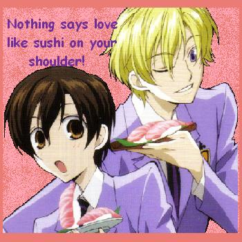 Love is like sushi.....