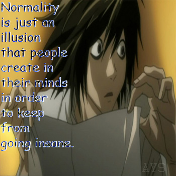 Normality is...