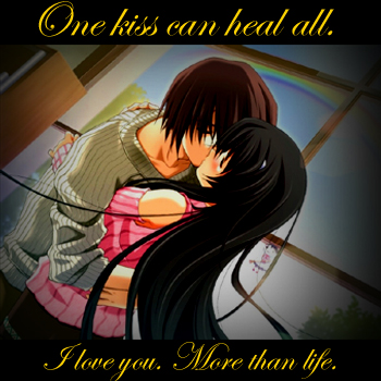 One kiss can heal all.