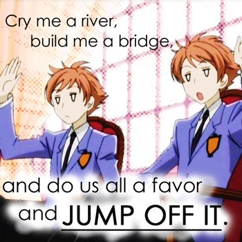 Cry me a river...