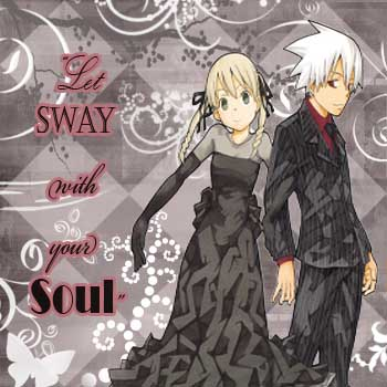 ~Sway Your Soul~