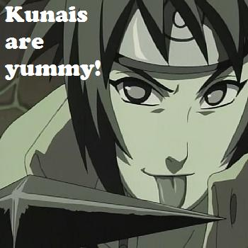 Kunais are yummy