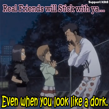 Real Friends Stick with You...