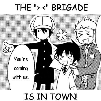 &quot;&gt;&lt;&quot; Brigade