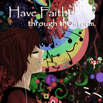 Have Faith through the Storm.