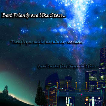 Best Friends are like Stars- version 1