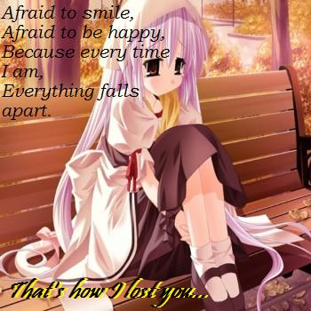 Afraid of Happiness....