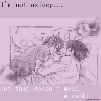 I'm not asleep...