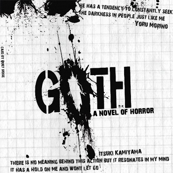 GOTH { a novel of horror }