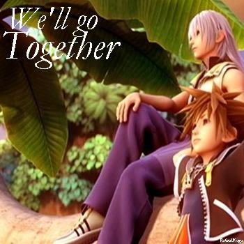 Riku & Sora - We'll Go Together