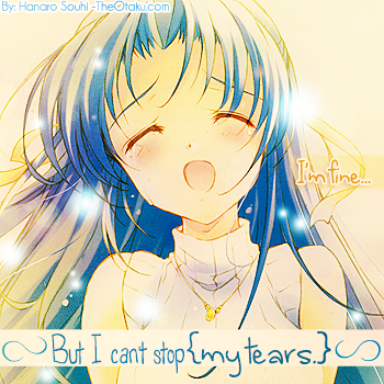 >>Don't see my {TEARS.}<<