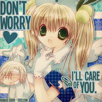 ~ [Don't Worry!] ~
