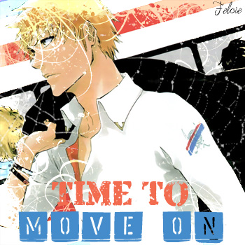 - Time to Move on -