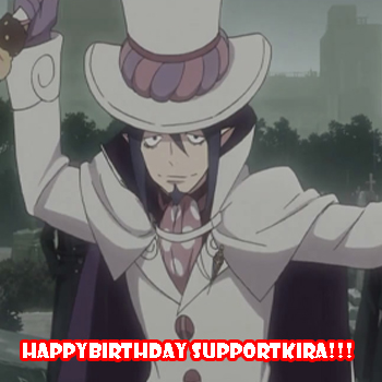 happy bday supportkira