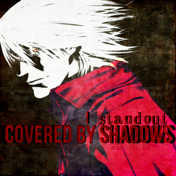 Covered by Shadows