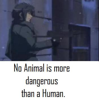 Humans are Dangerous!
