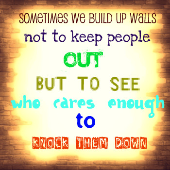 break the walls down