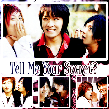Tell Me Your Secret?