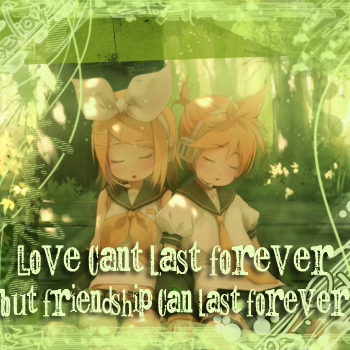 ~Friendship and Love~