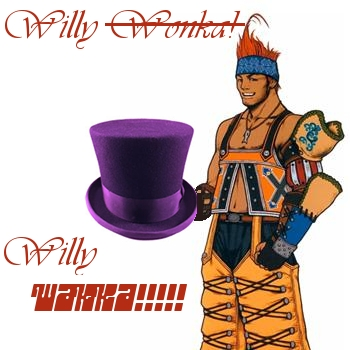 IT'S WILLY WAKKA!!!