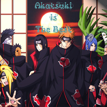 Akatsuki Is The Best