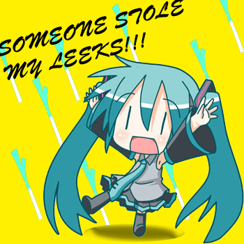 Where's Mikus Leeks?!