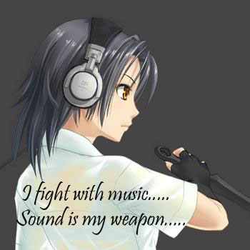 I fight with music!