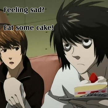 Feeling Sad? Eat Some Cake!