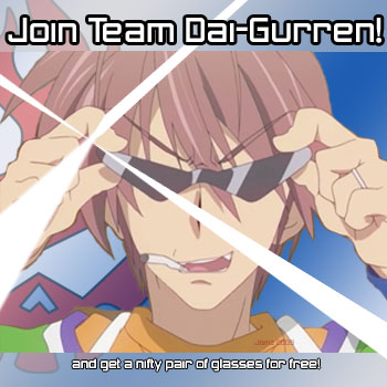 Join Team Dai-Gurren