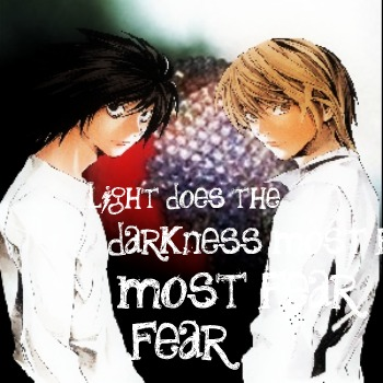 Light does the darkness most fear