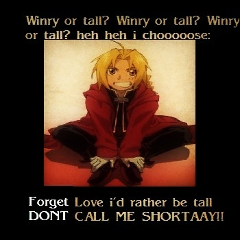 Edward Elric-  Forget love i want...