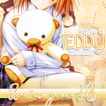 . teddy beneath