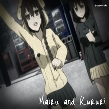 Mairu and Kururi