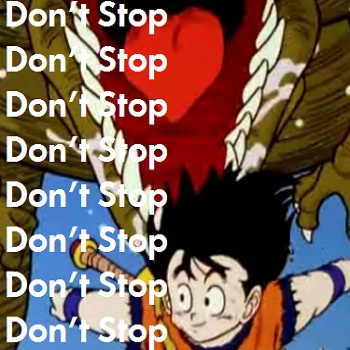 Don't Stop!