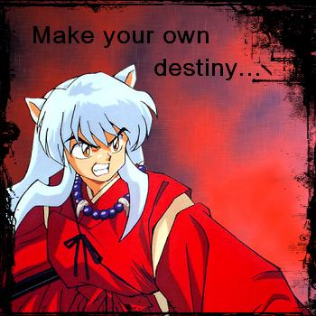 Make your own Destiny