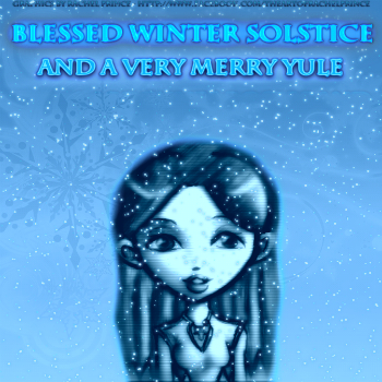 Blessed Solstice/Yule