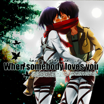 When somebody loves you....