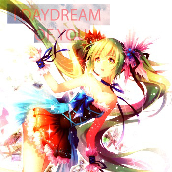 I day dream of you